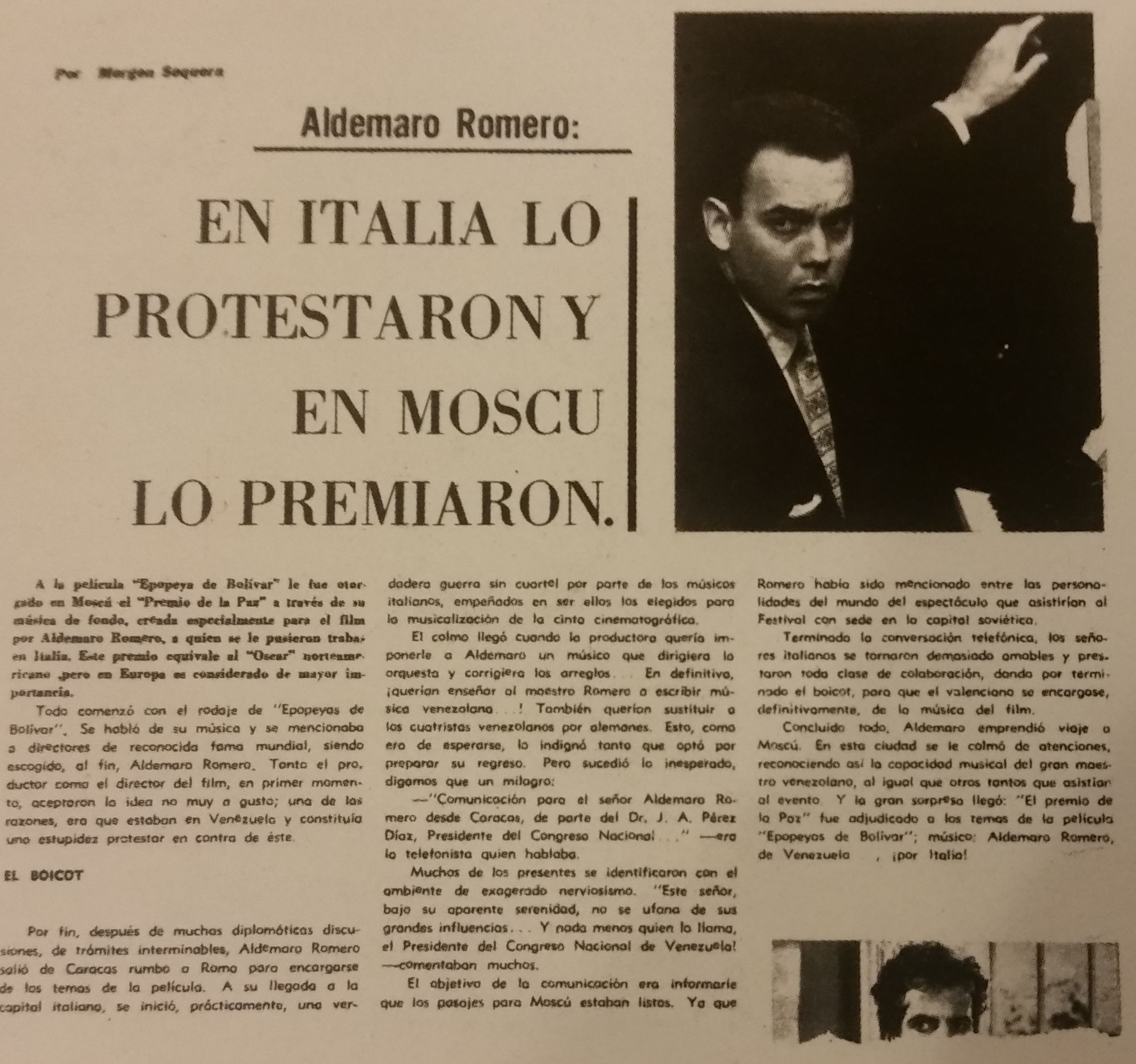"newspaper clipping mentioned in the above paragraph, mentions an Italian boycott of Aldemaro Romero, and finally declares he won the ""Peace Prize"" mentioned previously"